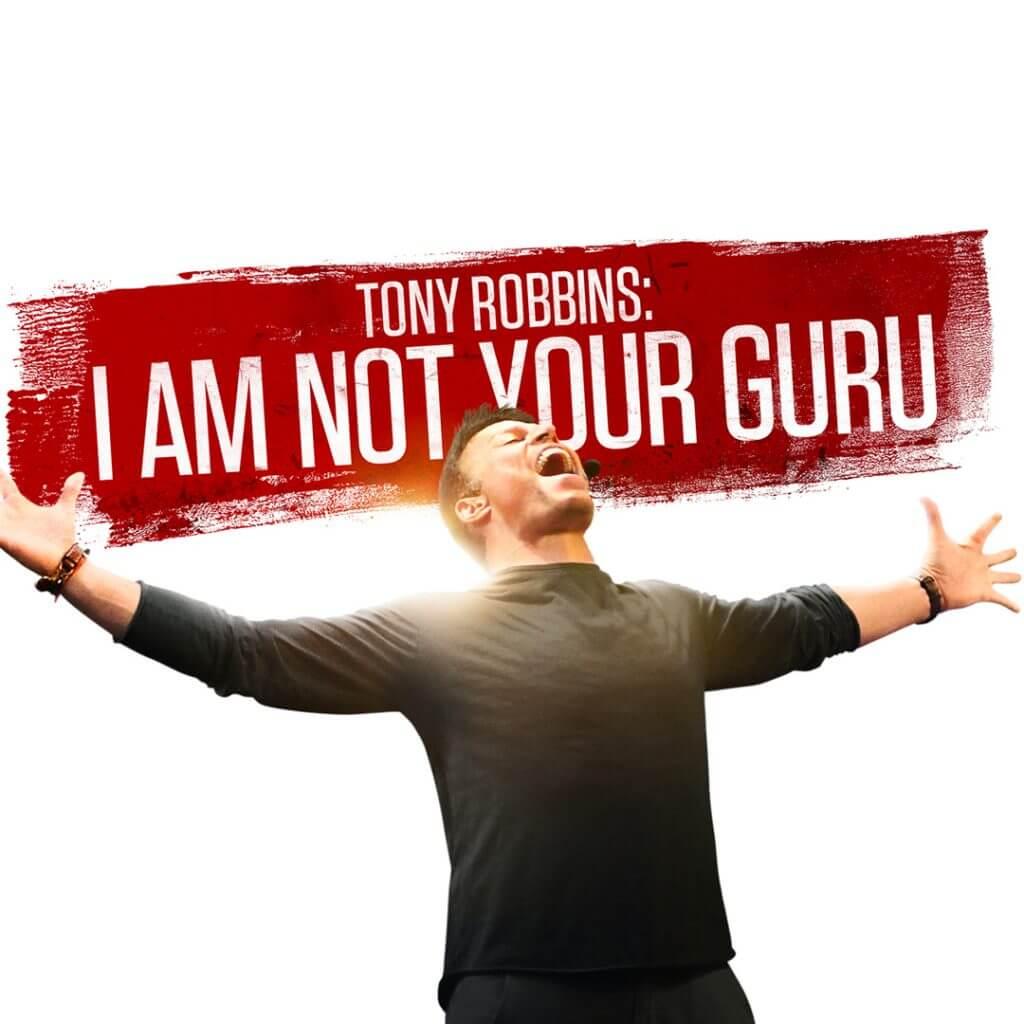 Tony Robbins: Ben Sizin Yol Göstericiniz Değilim